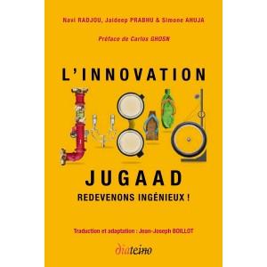 L'innovation Jugaad – redevenons ingénieux !