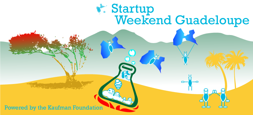 #StartupOutremer – Guadeloupe Startup Weekend : ouverture de la billeterie