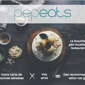 Pepeats : Le bouche à oreille digitalisé pour les restaurants et les bars