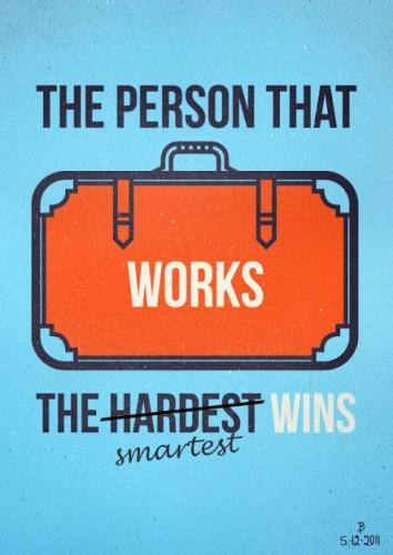 work hardest win