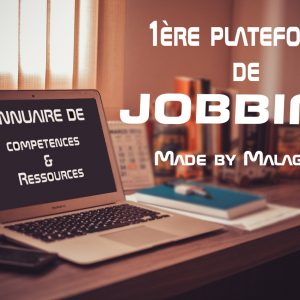 La 1ère Plateforme de JOBBING Made by Malagasy !