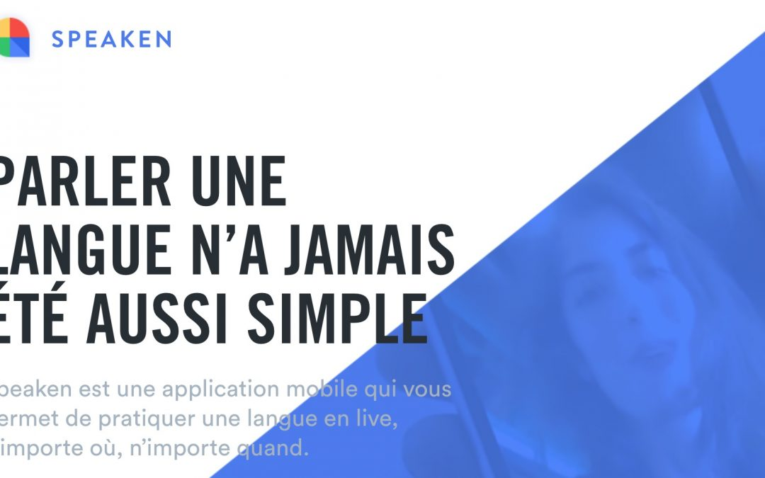 Speaken : L'appli qui permet enfin de progresser en anglais !